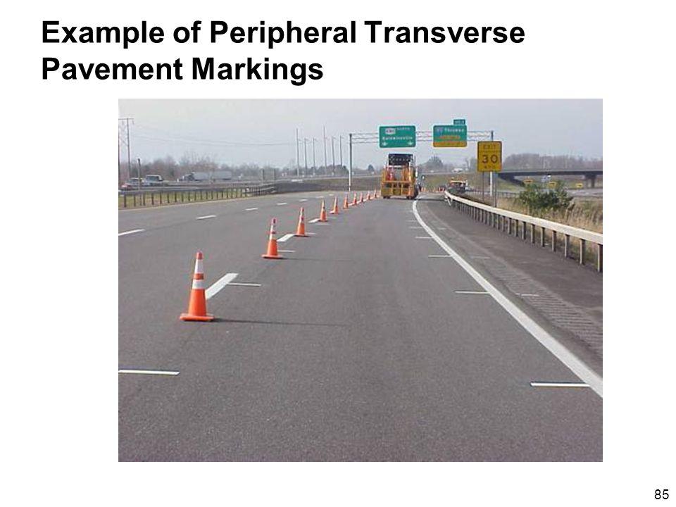 85 Example of Peripheral Transverse Pavement Markings