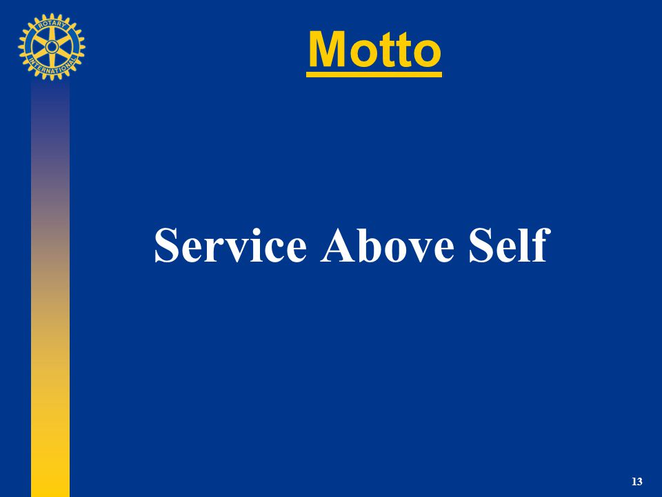 13 Motto Service Above Self