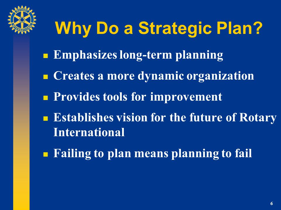 7 History of RI Strategic Planning RY 2003 Embarked on strategic planning initiative Membership widely surveyed Board adopted the proposed plan and goals 2004 COL Endorsed strategic plan Approved standing committee to oversee process 2004-06 Actions Volunteer/staff action teams developed Implemented plans to achieve goals 2007 Aligning strategic plan and future vision plan Hired Strategic Planning Manager COL mandated various changes/endorsed FV Plan Board adopted updated plan