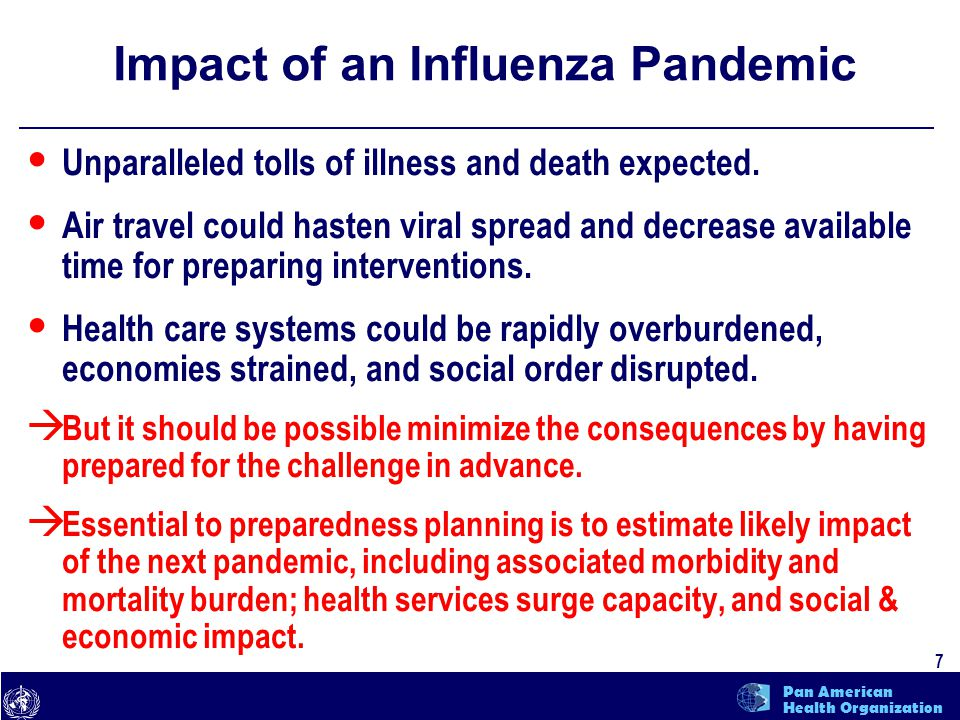 text 7 Pan American Health Organization Unparalleled tolls of illness and death expected.