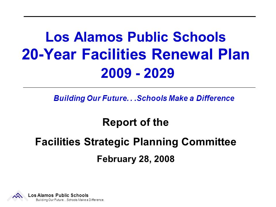 42 Los Alamos Public Schools Feb 28, 2008 Testimonials Al Moellenbeck The program recommended by the FPC for the repair and replacement of our antiquated educational facilities has my whole hearted support.