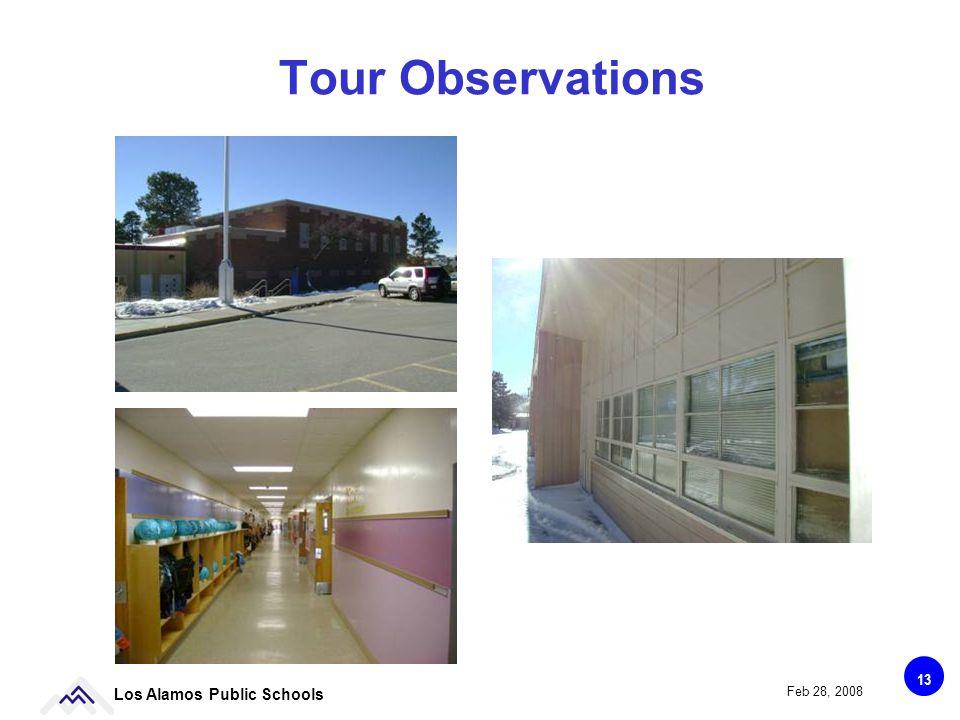 13 Los Alamos Public Schools Feb 28, 2008 Tour Observations