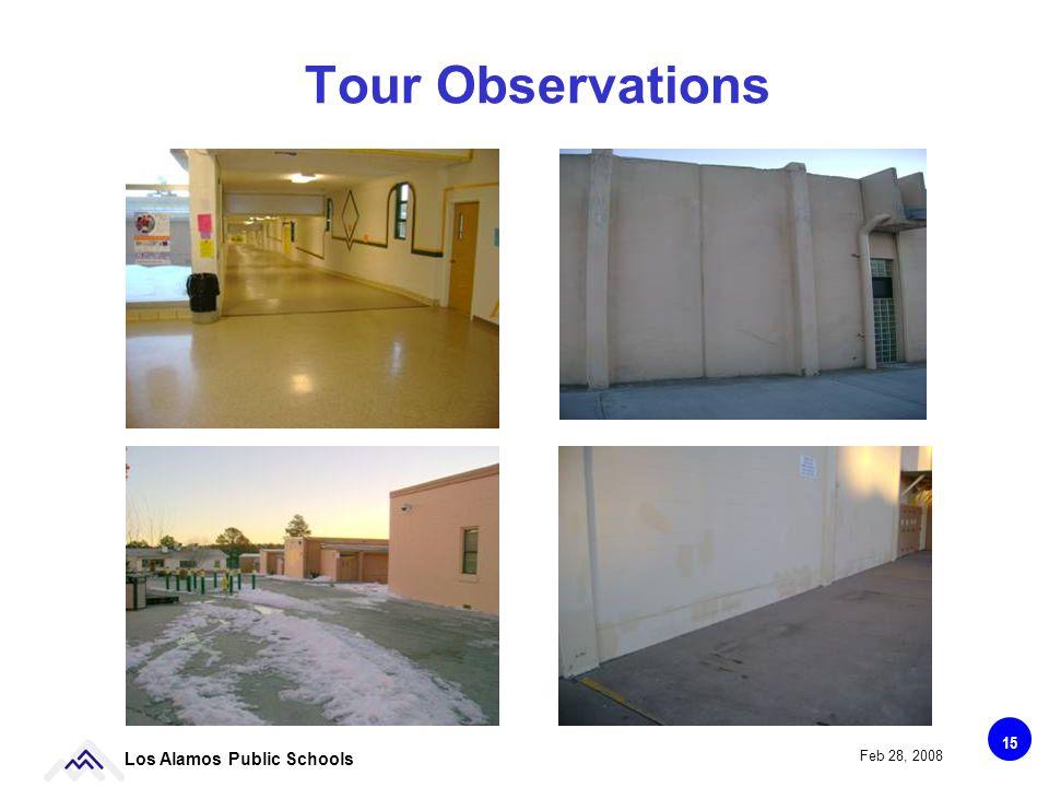 15 Los Alamos Public Schools Feb 28, 2008 Tour Observations