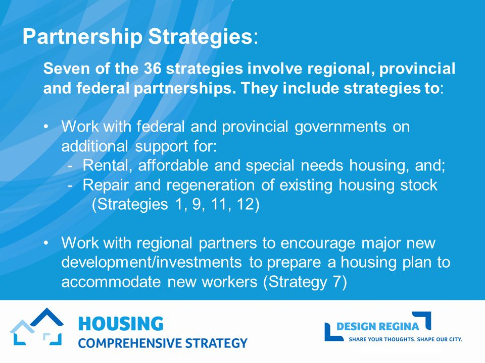 Seven of the 36 strategies involve regional, provincial and federal partnerships.