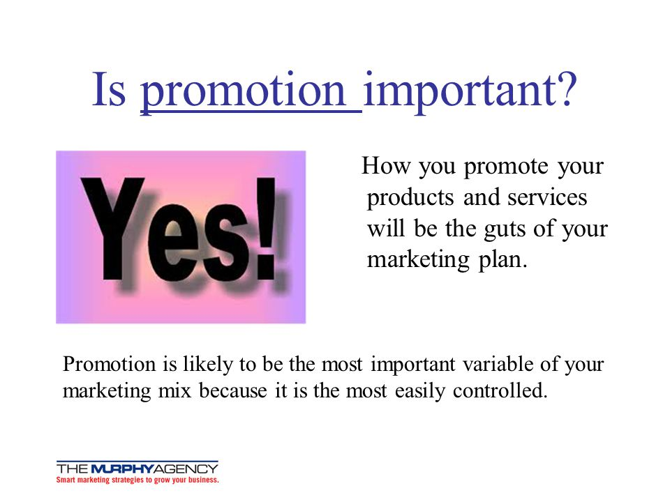 Is promotion important.