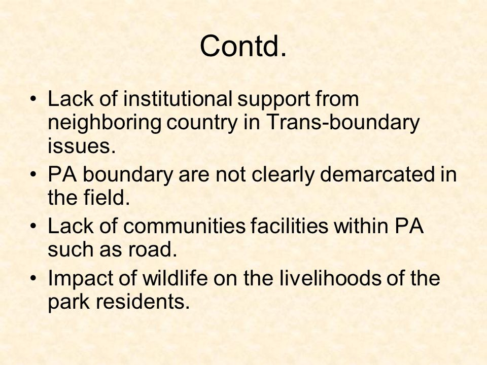 Contd. Lack of institutional support from neighboring country in Trans-boundary issues.