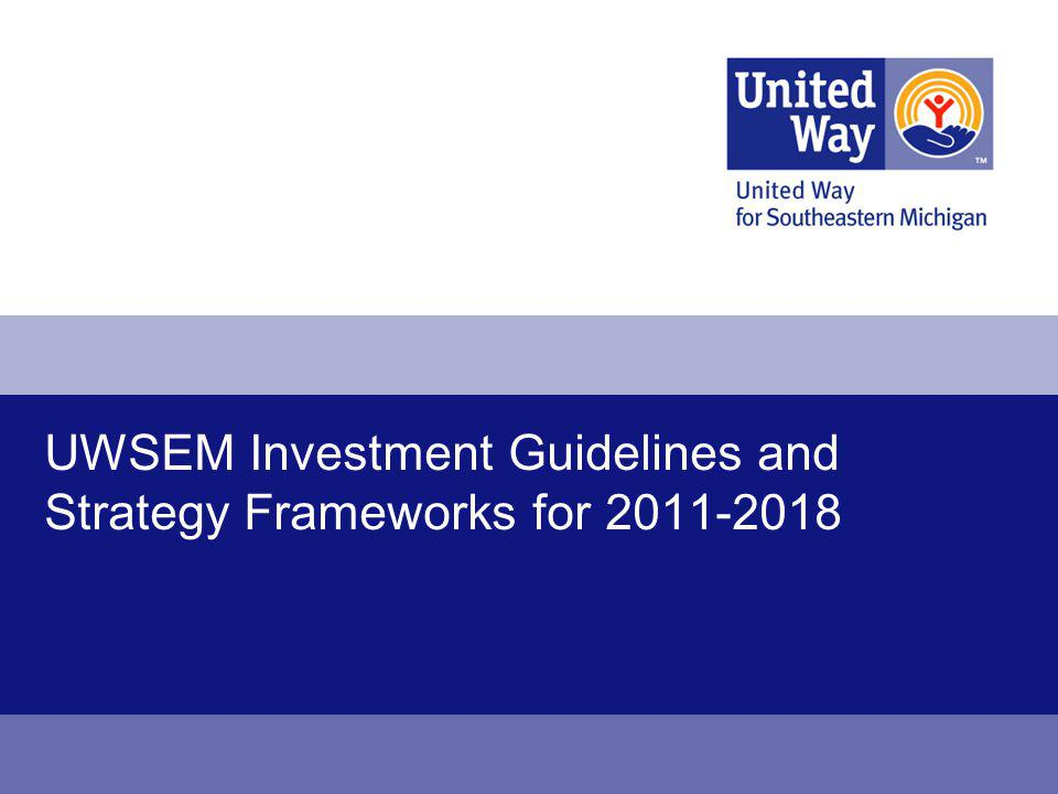UWSEM Investment Guidelines and Strategy Frameworks for 2011-2018