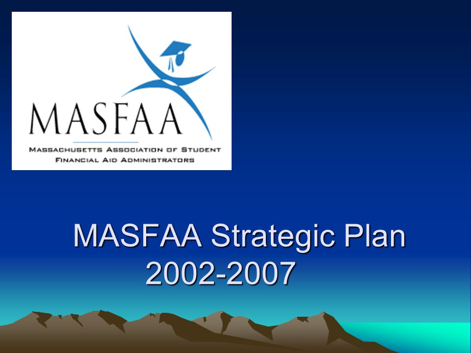 MASFAA Strategic Plan 2002-2007