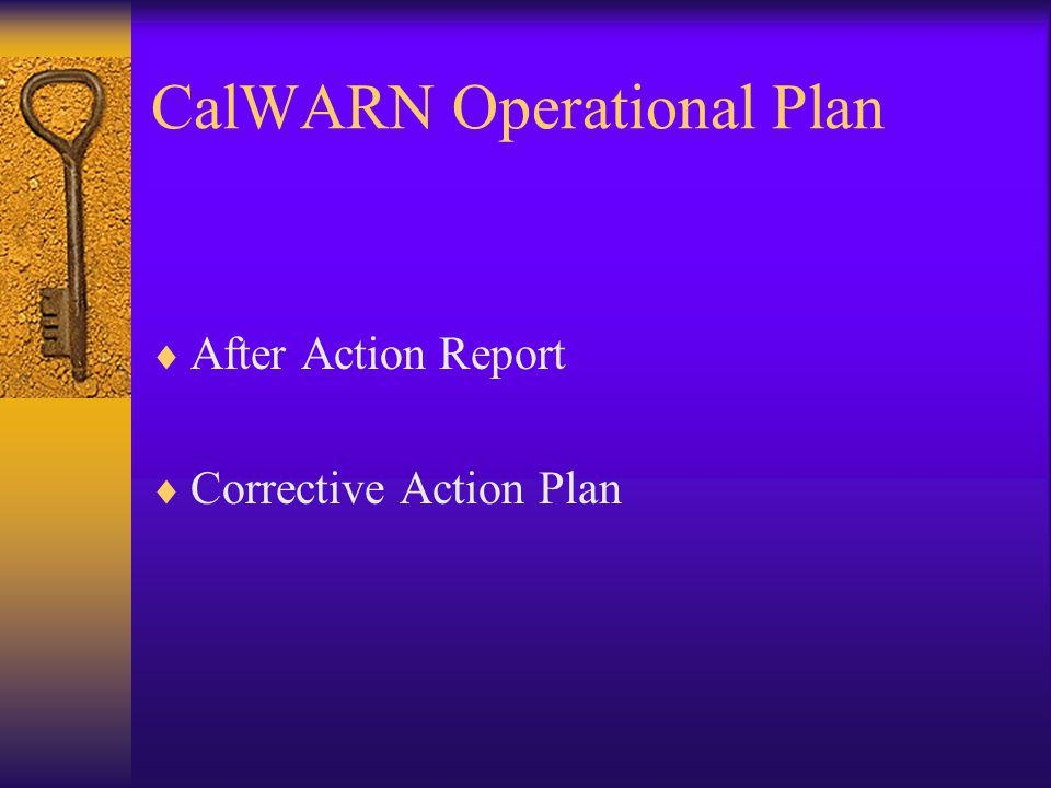 CalWARN Operational Plan After Action Report Corrective Action Plan