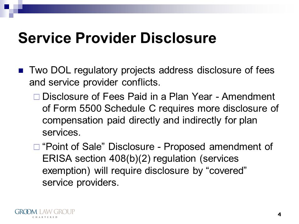 25 Service Provider Disclosure 408(b)(2) Amendment If a provider offers a bundle of services priced as a package, rather than on a service by service basis, bundle provider must provide disclosures - aggregate of compensation received by subcontractors, affiliates or any other party need not disclose allocation among affiliates, subcontractors, other parties (subject to exceptions)