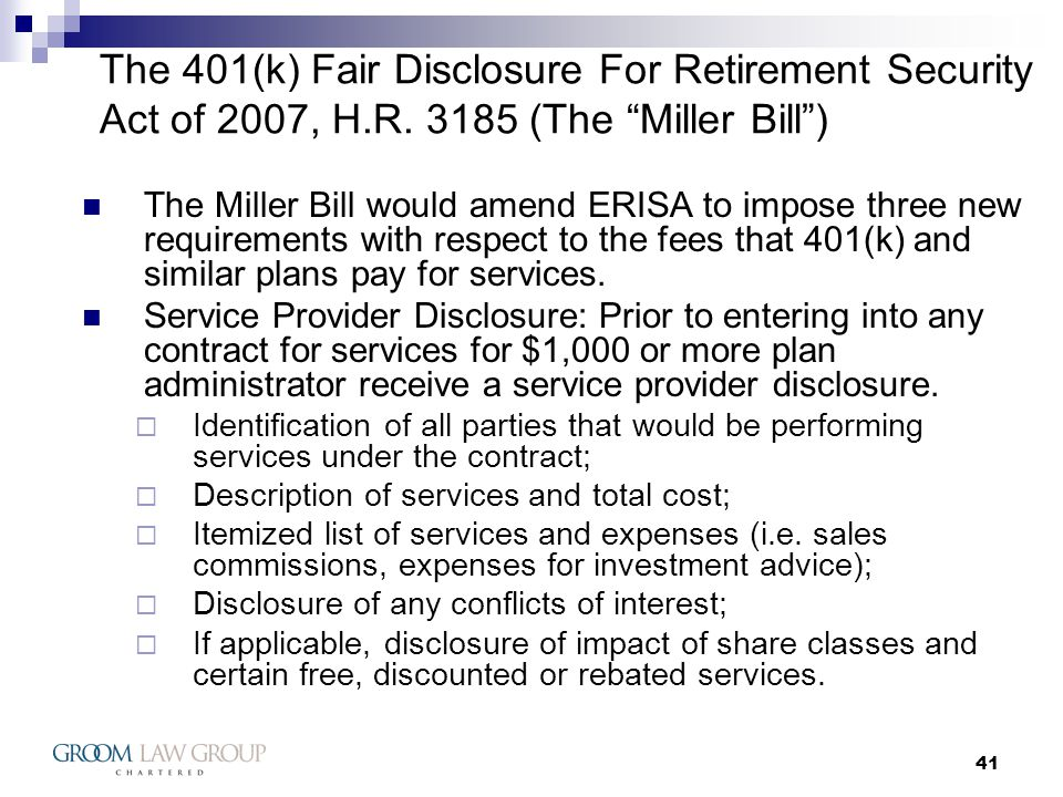 41 The 401(k) Fair Disclosure For Retirement Security Act of 2007, H.R.