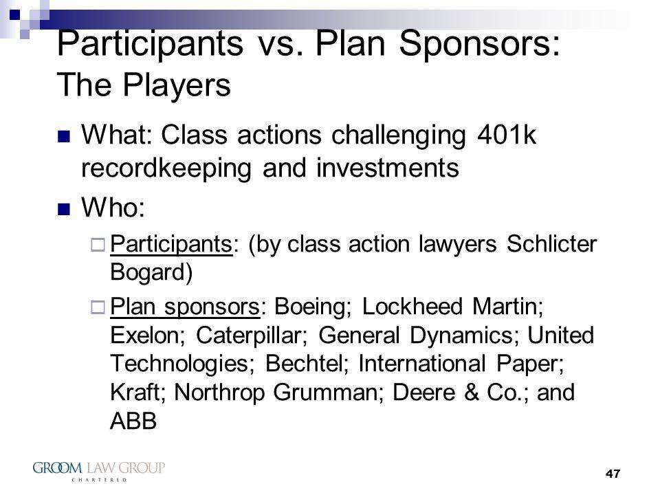 47 Participants vs.