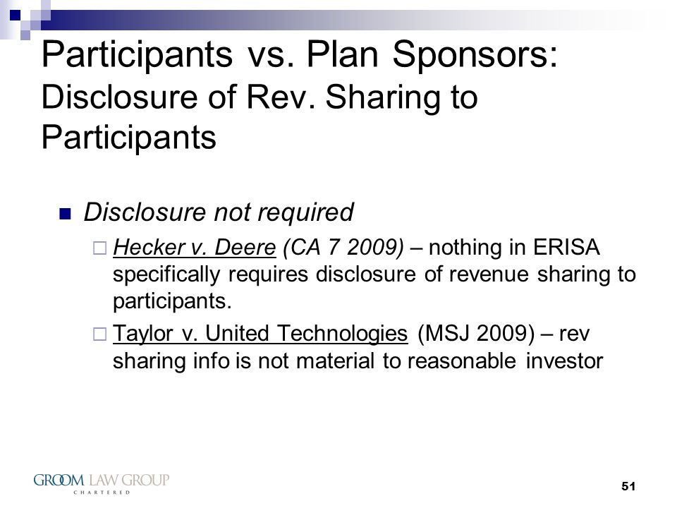 51 Participants vs. Plan Sponsors: Disclosure of Rev.