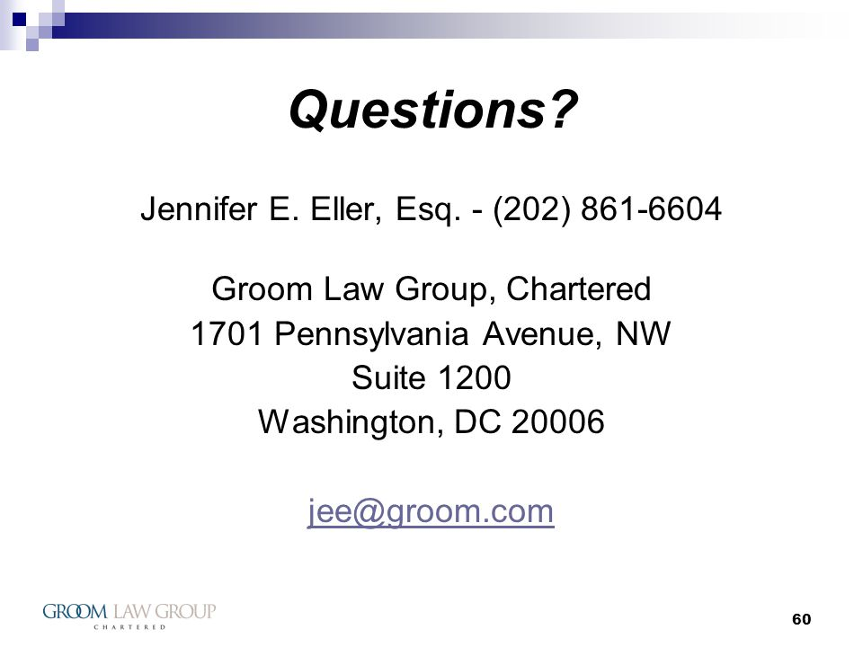 60 Questions. Jennifer E. Eller, Esq.