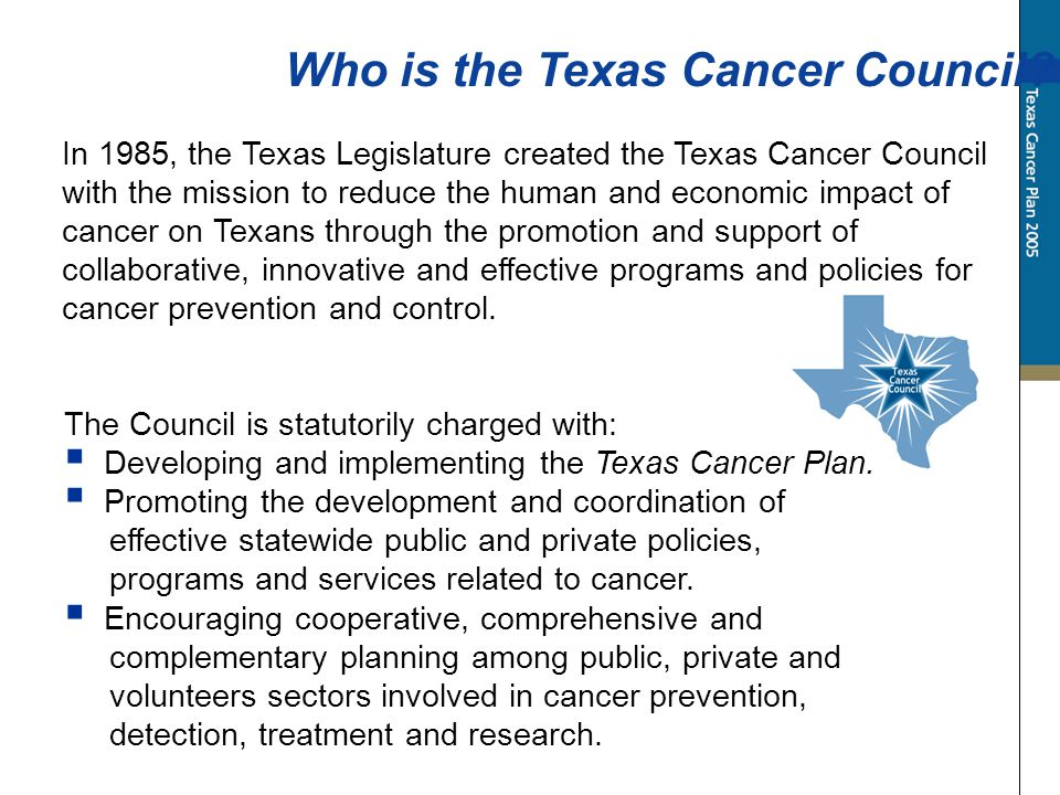 Who is the Texas Cancer Council.