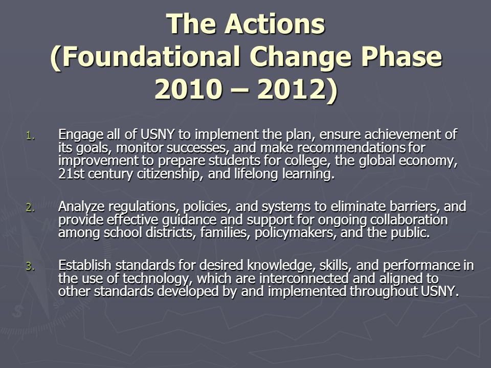 The Actions (Foundational Change Phase 2010 – 2012) 1.