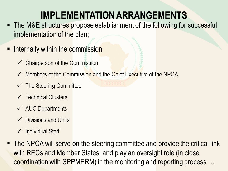 The M&E structures propose establishment of the following for successful implementation of the plan; Internally within the commission Chairperson of t
