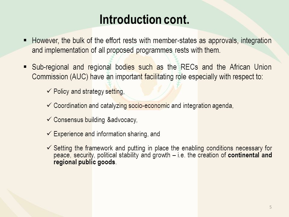However, the bulk of the effort rests with member-states as approvals, integration and implementation of all proposed programmes rests with them. Sub-