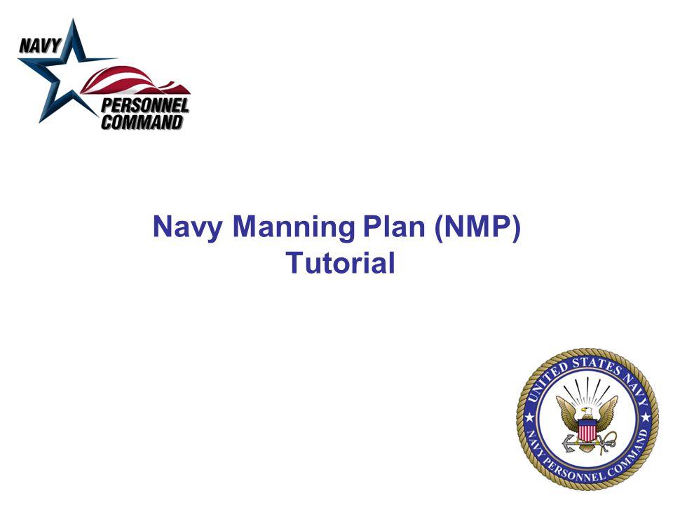 Navy Manning Plan (NMP) Tutorial