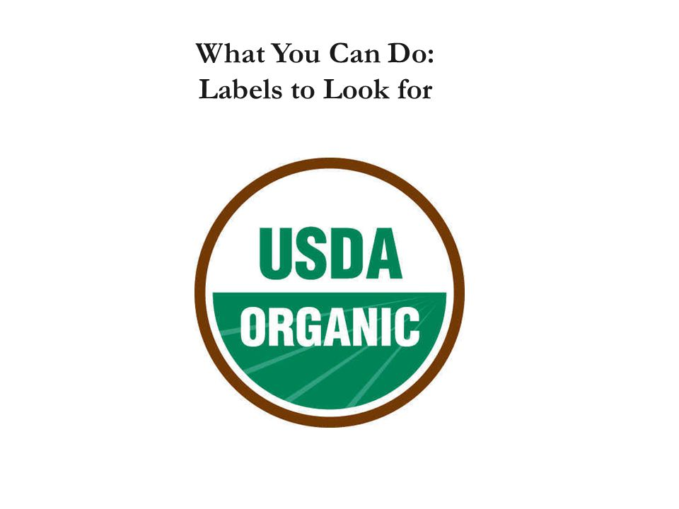 What You Can Do: Labels to Look for