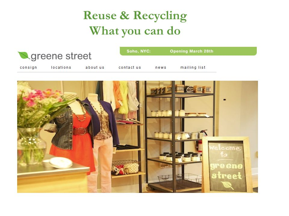 Reuse & Recycling What you can do