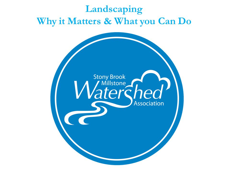 Landscaping Why it Matters & What you Can Do