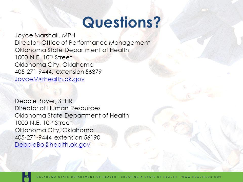 Joyce Marshall, MPH Director, Office of Performance Management Oklahoma State Department of Health 1000 N.E. 10 th Street Oklahoma City, Oklahoma 405-