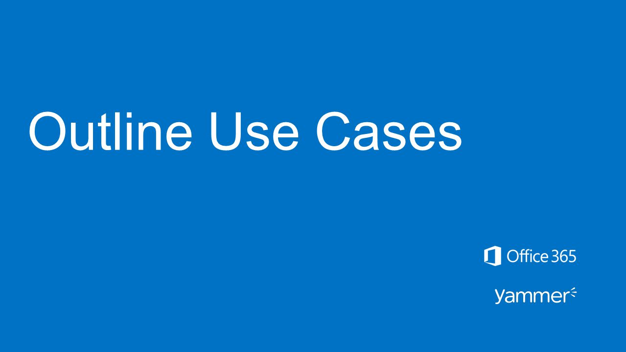 Outline Use Cases