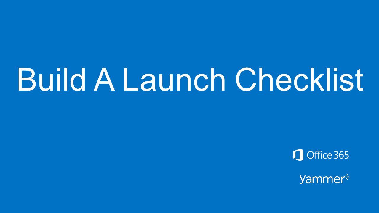 Build A Launch Checklist