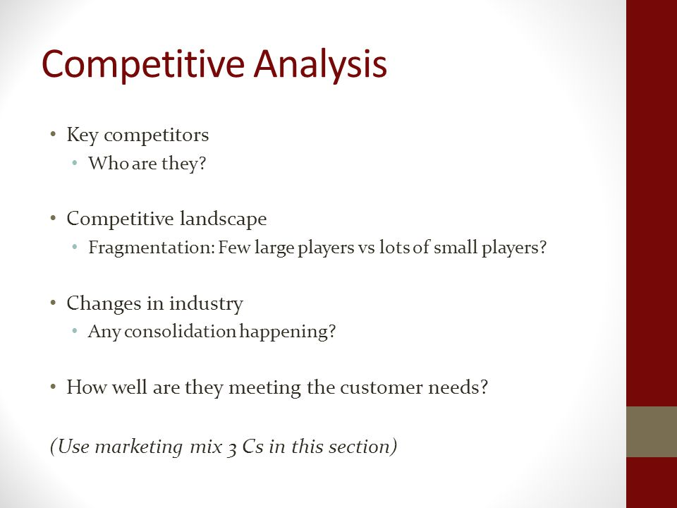 Competitive Analysis Key competitors Who are they.