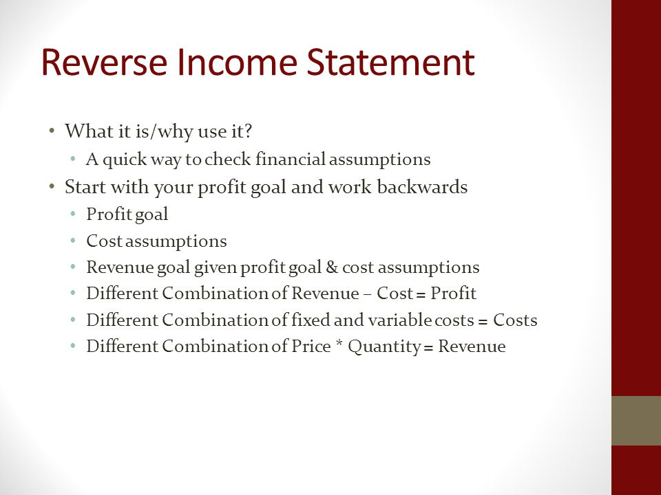 Reverse Income Statement What it is/why use it.