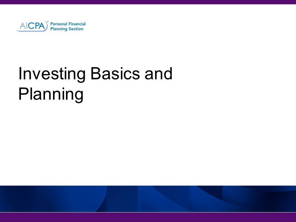 Investing Basics and Planning