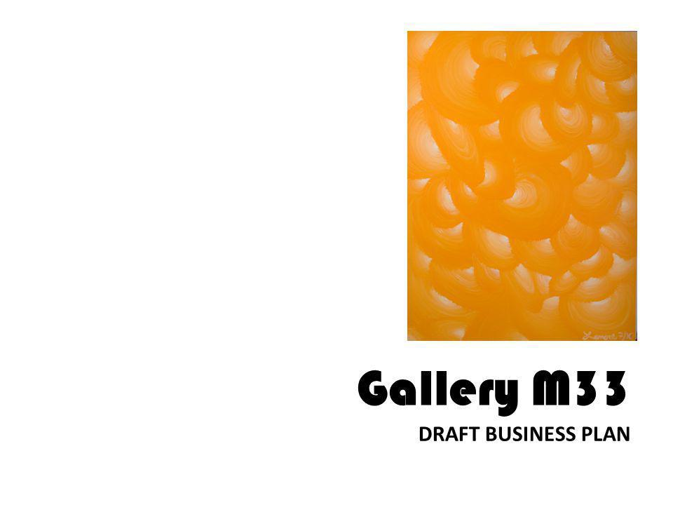 DRAFT BUSINESS PLAN Gallery M33