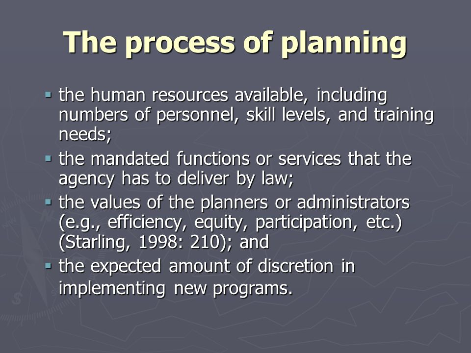 The process of planning the human resources available, including numbers of personnel, skill levels, and training needs; the human resources available