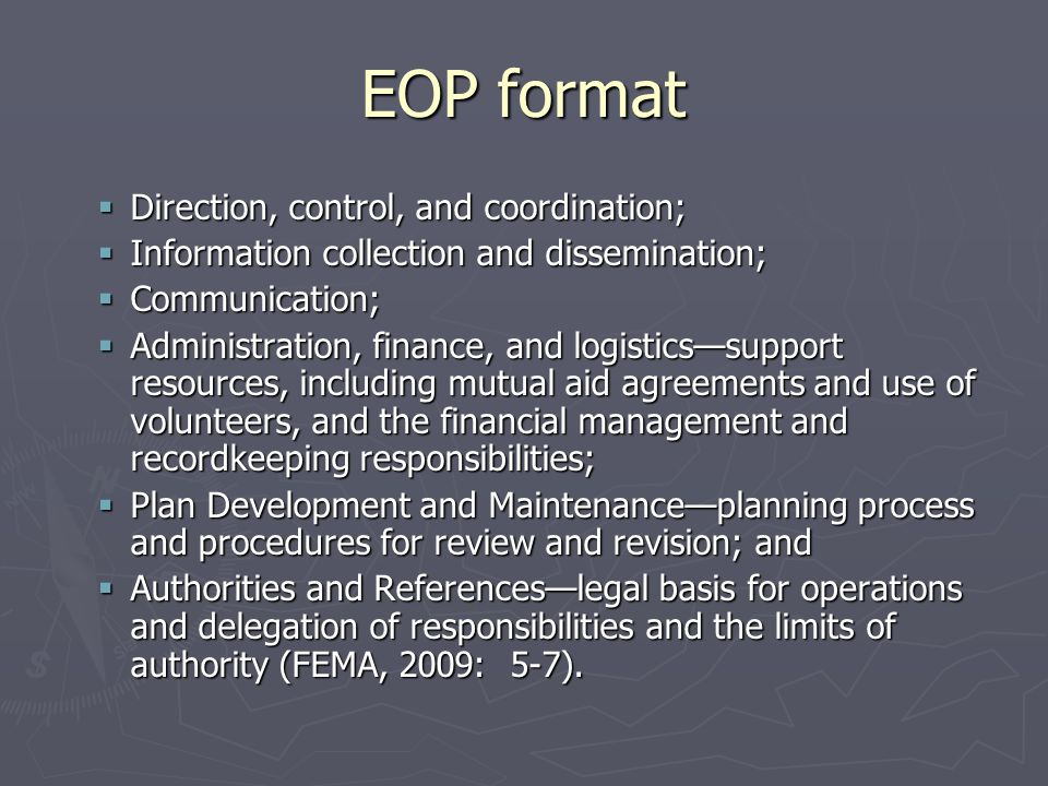 EOP format Direction, control, and coordination; Direction, control, and coordination; Information collection and dissemination; Information collectio