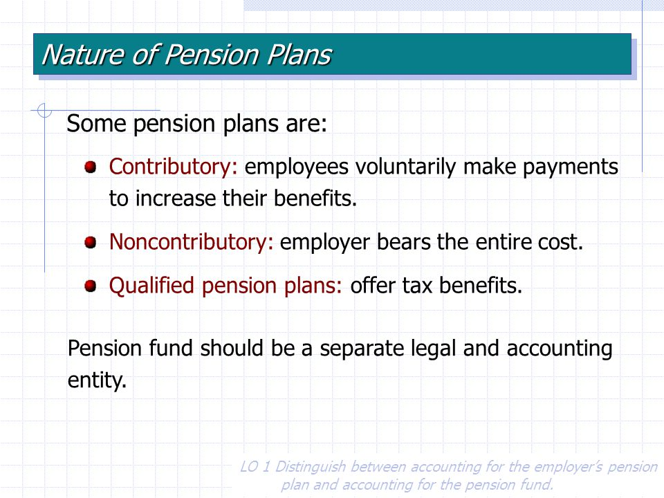 5 Defined contribution plans A plan that provides benefits based solely on what has been contributed and the earnings thereon Amounts to be funded are determined by the plan No promise for specific future benefits.