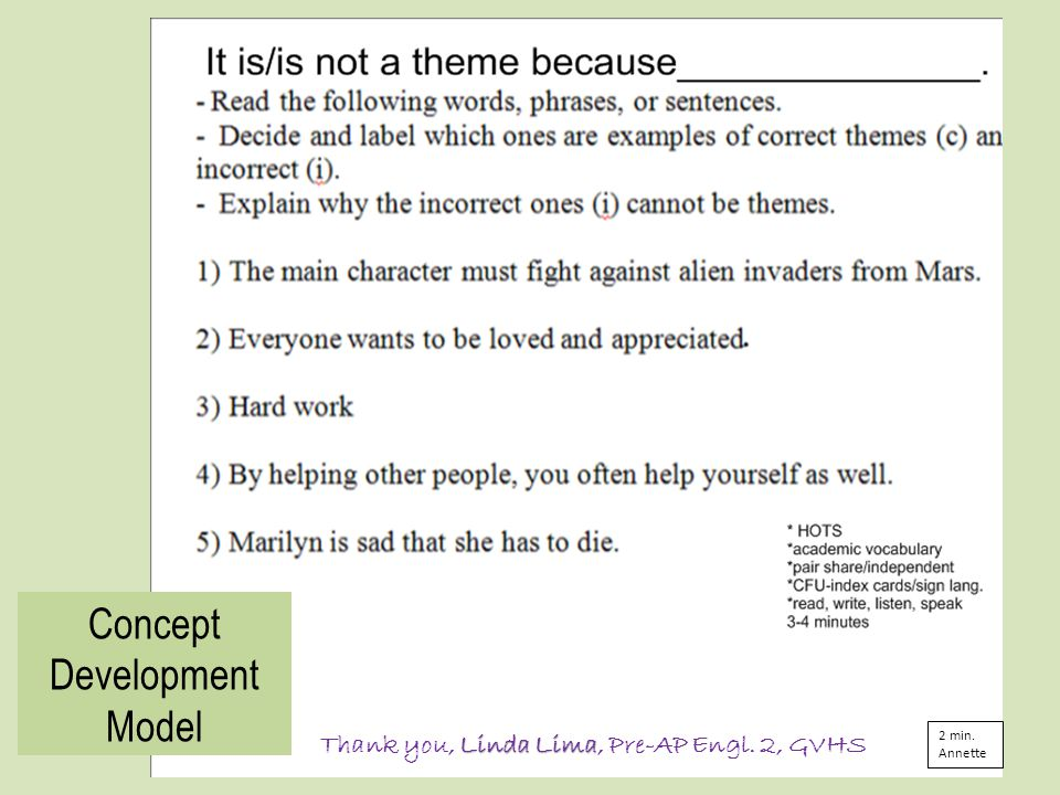 Concept Development Model Linda Lima Thank you, Linda Lima, Pre-AP Engl. 2, GVHS 2 min. Annette