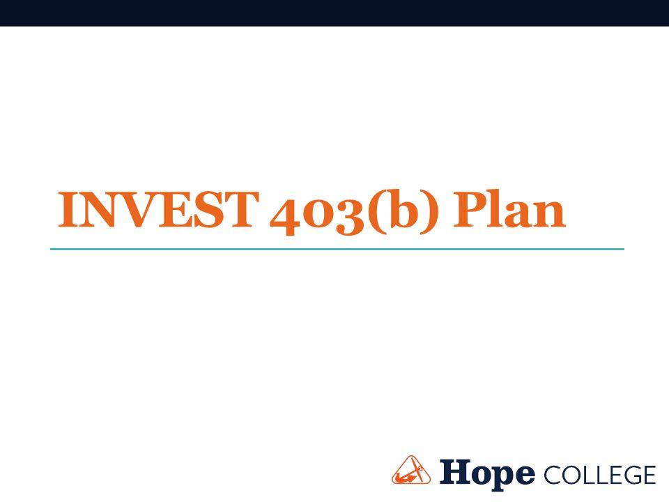 INVEST 403(b) Plan