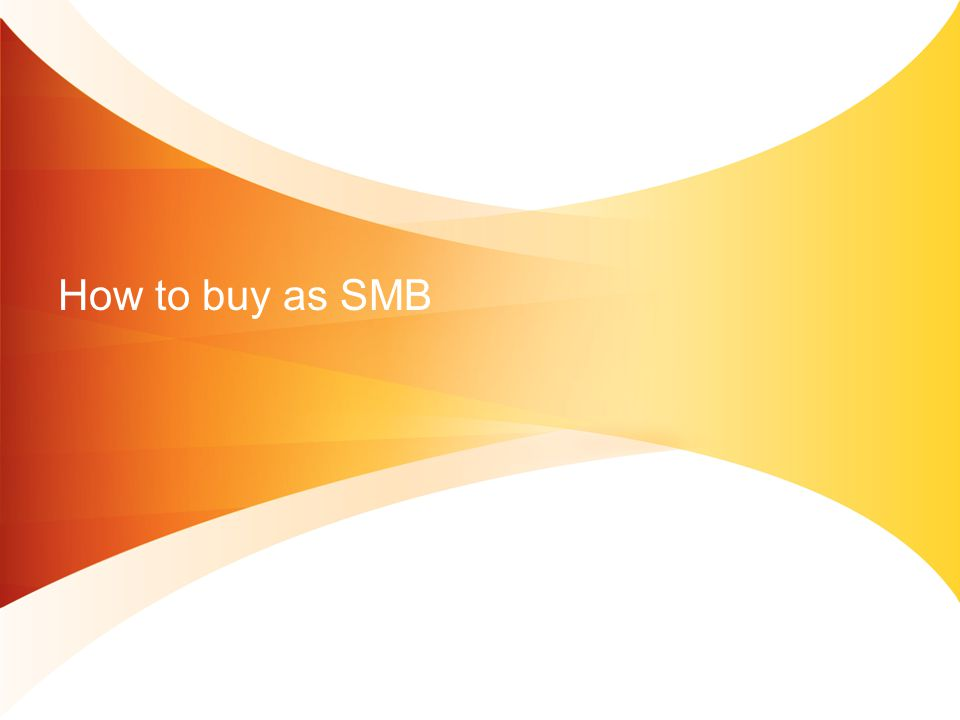 How to buy as SMB