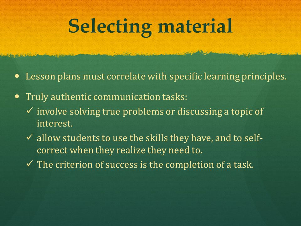 Lesson plans must correlate with specific learning principles.
