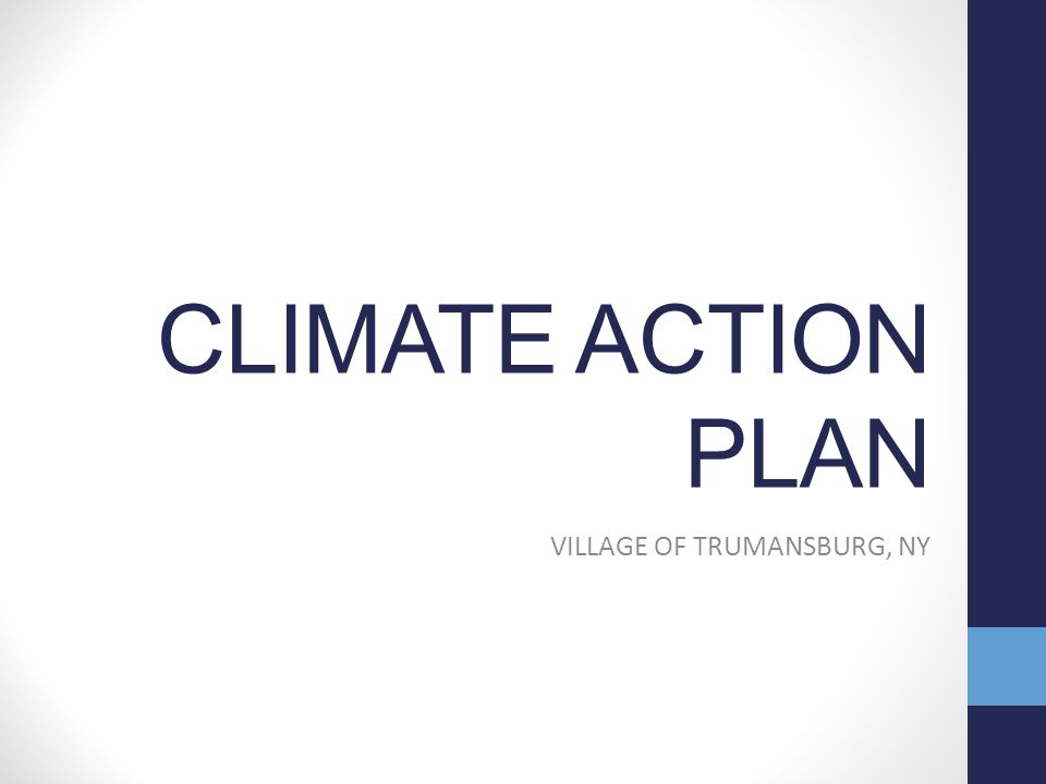 CLIMATE ACTION PLAN VILLAGE OF TRUMANSBURG, NY