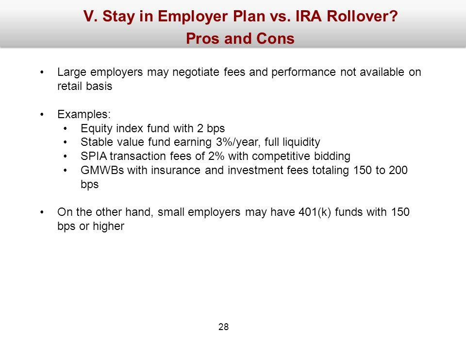 V. Stay in Employer Plan vs. IRA Rollover.