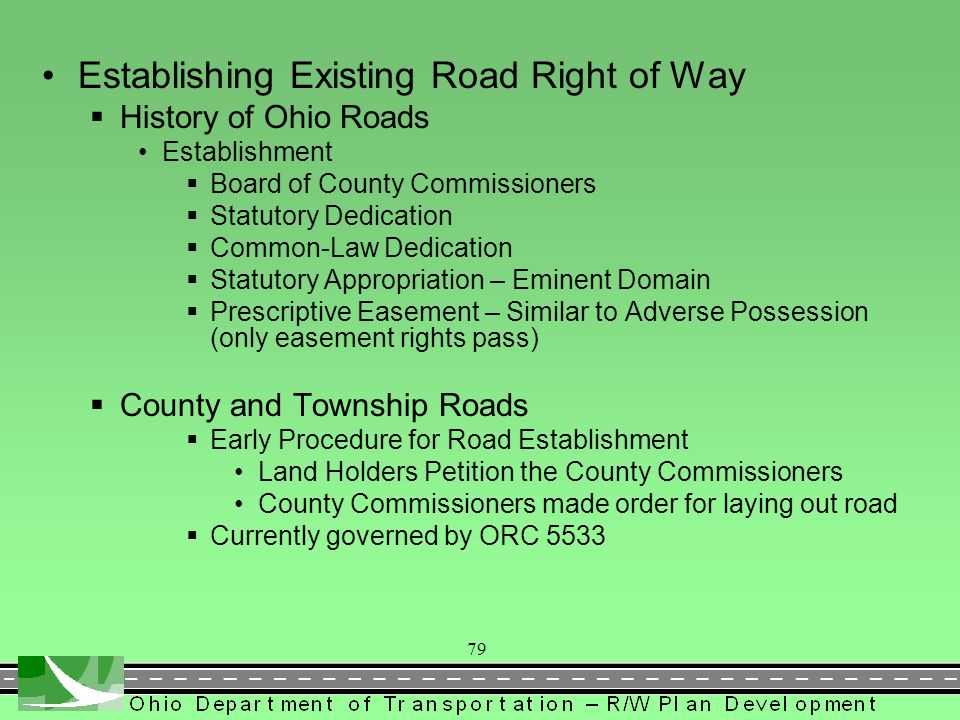 Records Research - Section 3104 Existing Right of Way History of Ohio Roads County/Township Roads Inter County Highways (ICH) State Highways Deed Rese