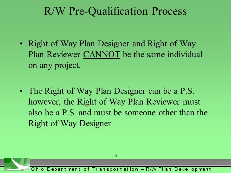 Consulting Firms requesting or desiring to maintain prequalification in R/W Plan Development must have on permanent staff: Right of Way Plan Designer