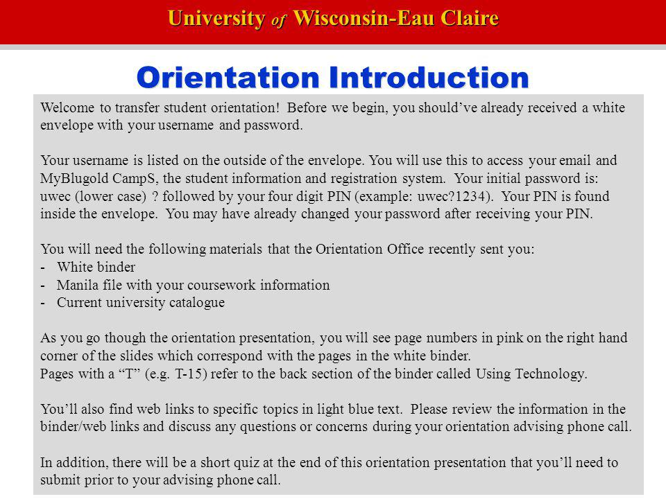 University of Wisconsin-Eau Claire MyBlugold CampS As we go thought this presentation, we will frequently refer to MyBlugold CampS.