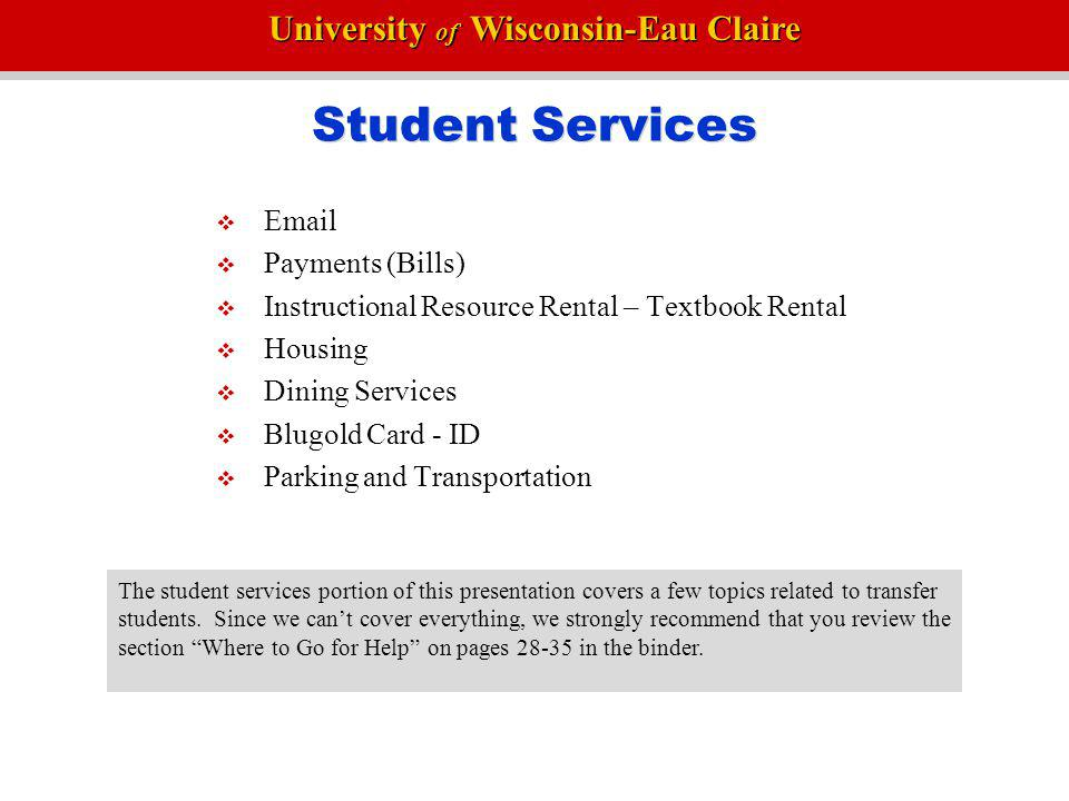 University of Wisconsin-Eau Claire Degree Audit Organization University Requirements General Education Requirements Major & Minor Requirements The degree audit is organized from the most general to the most specific requirements.