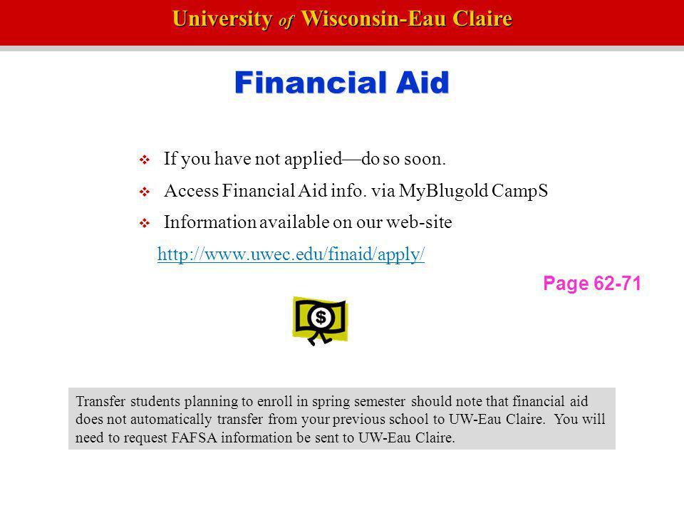 University of Wisconsin-Eau Claire UW-Eau Claire Academic Information www.uwec.edu