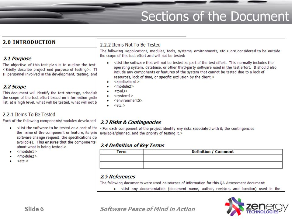 Software Peace of Mind in ActionSlide 6 Sections of the Document