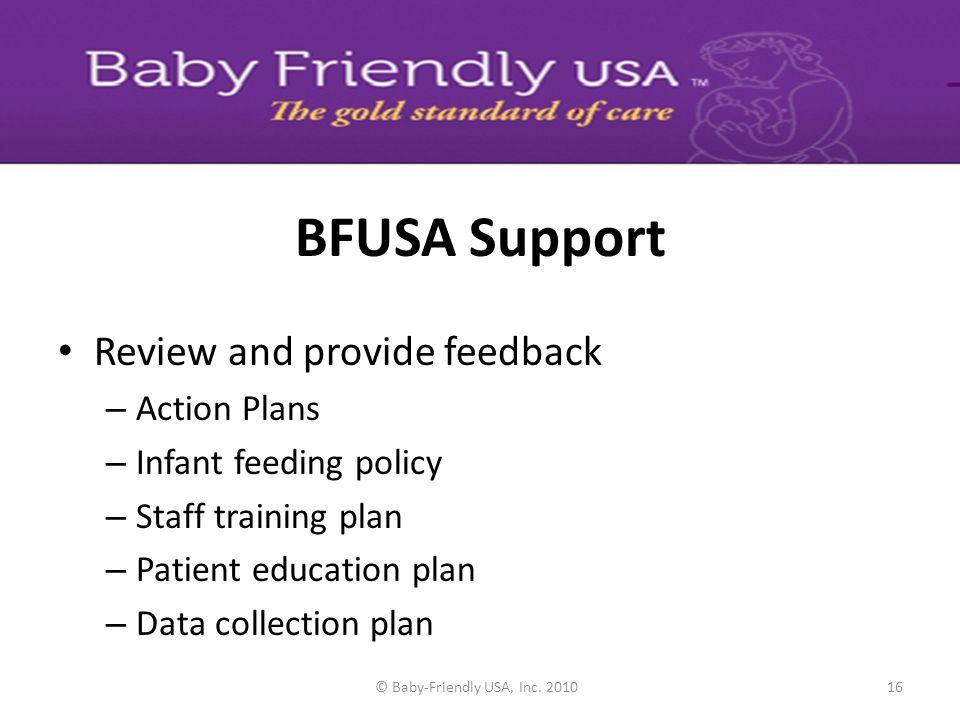 © Baby-Friendly USA, Inc. 201015 DEVELOPMENT Staff training requirements Staff training planning template Staff education documentation tool Data Coll