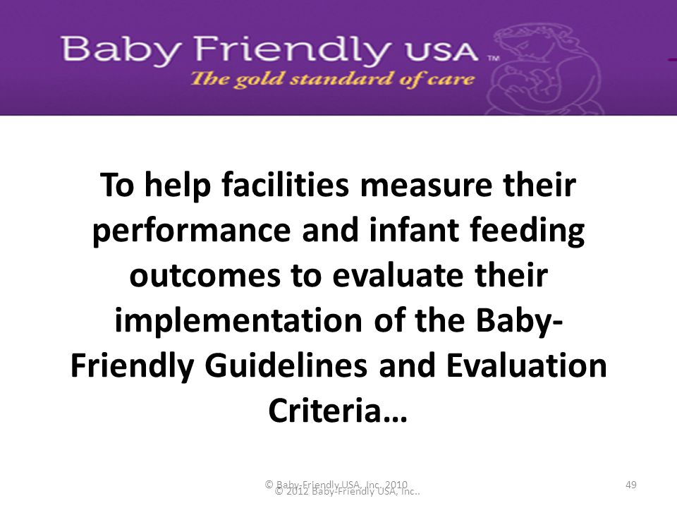 © Baby-Friendly USA, Inc. 201048 Development Phase – Patient education plan template that addresses key issues – List of required patient education to